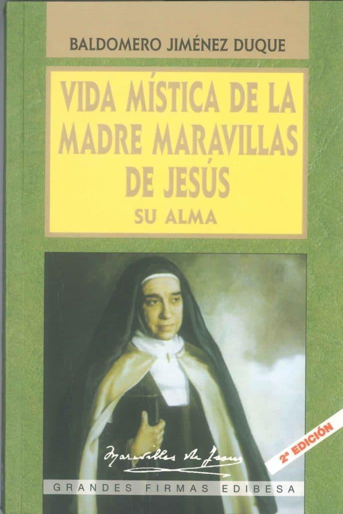 Vida mística, Maravillas de Jesús
