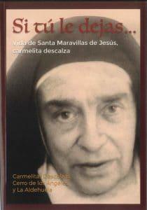 Libro Si tú le dejas, de la Madre Maravillas de Jesús